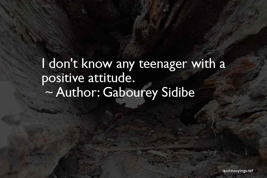 Know It All Teenager Quotes By Gabourey Sidibe