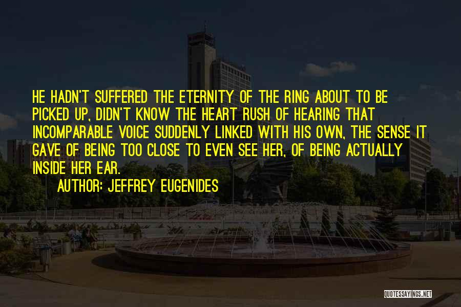 Know It All Teenager Quotes By Jeffrey Eugenides