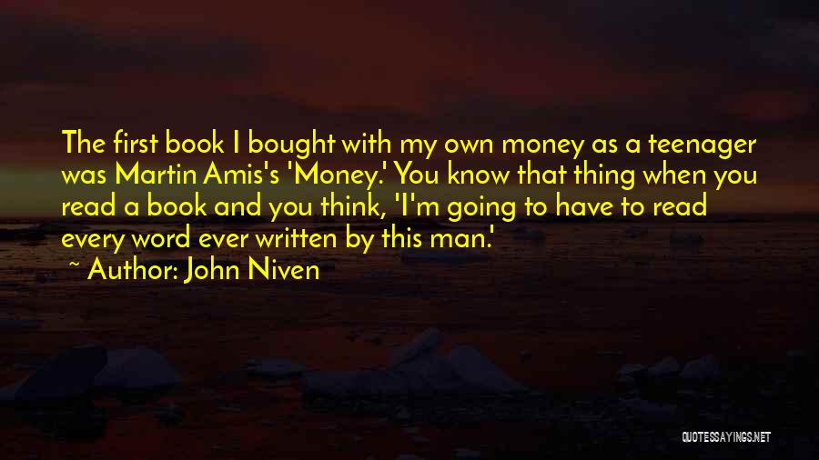 Know It All Teenager Quotes By John Niven
