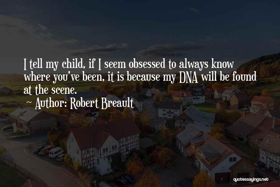 Know It All Teenager Quotes By Robert Breault