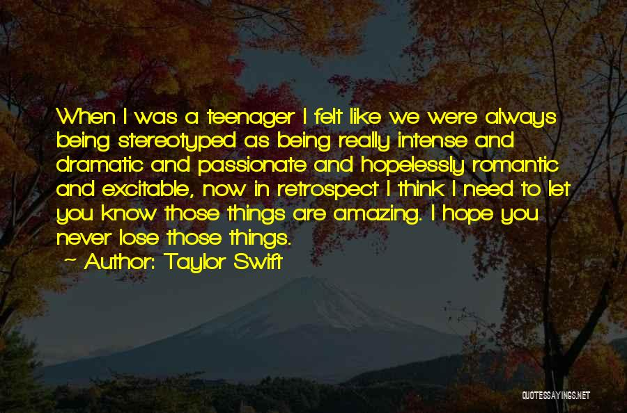 Know It All Teenager Quotes By Taylor Swift