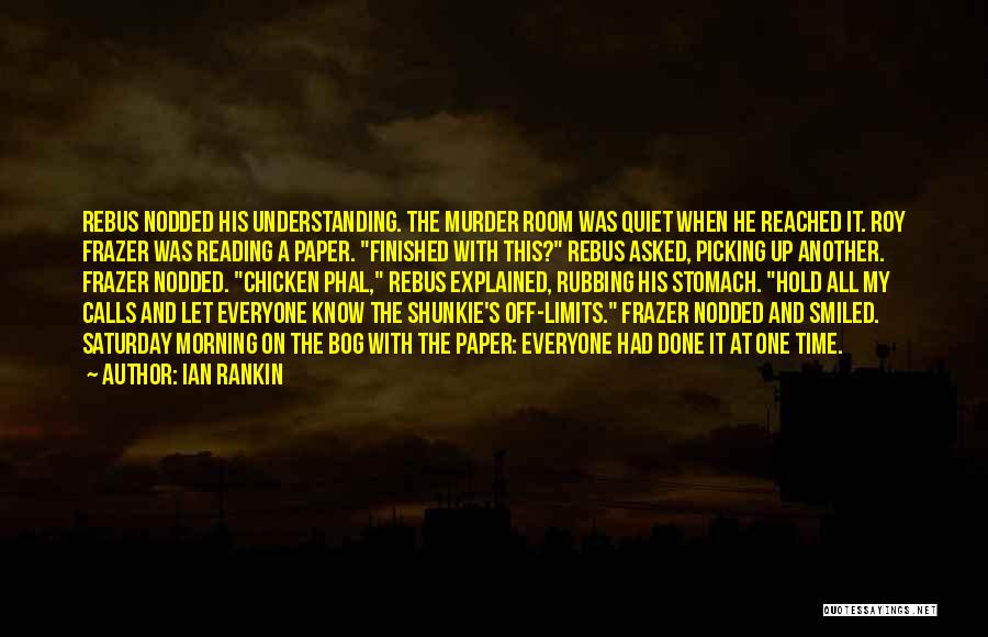 Know My Limits Quotes By Ian Rankin