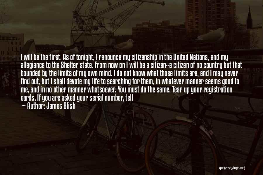 Know My Limits Quotes By James Blish