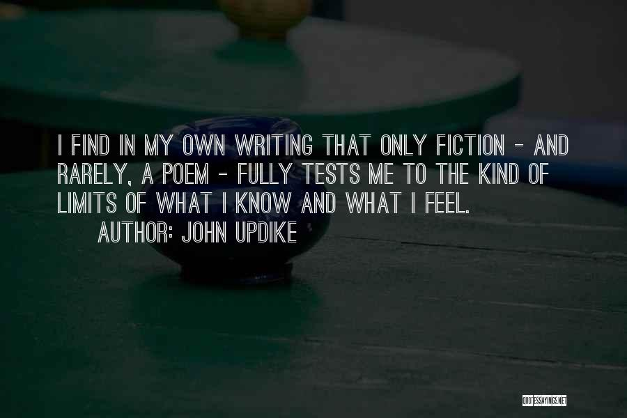 Know My Limits Quotes By John Updike