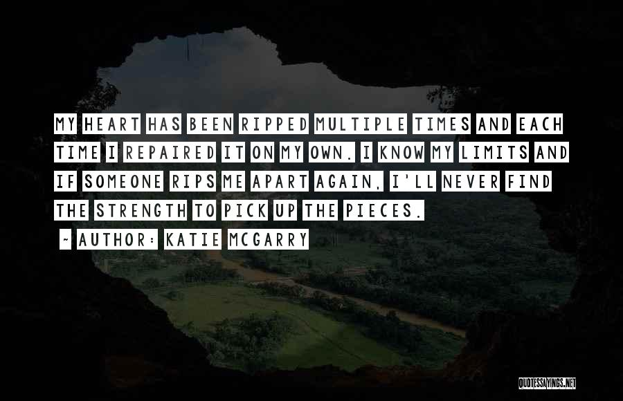 Know My Limits Quotes By Katie McGarry