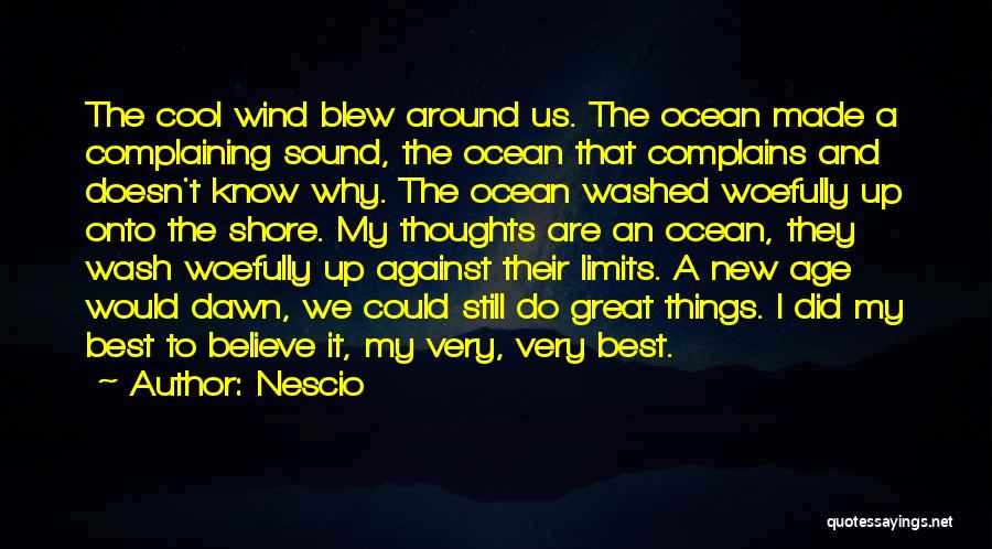 Know My Limits Quotes By Nescio