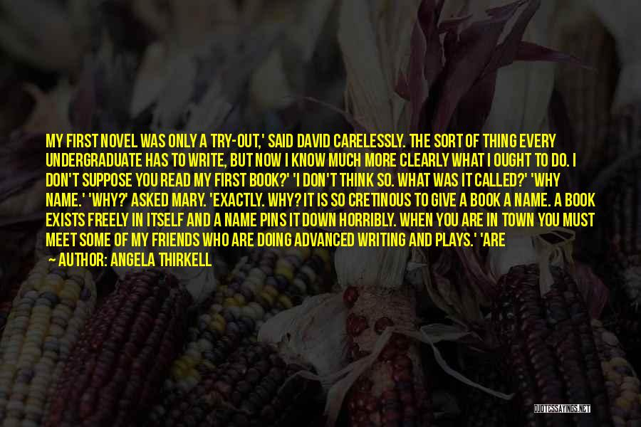Know My Name Quotes By Angela Thirkell