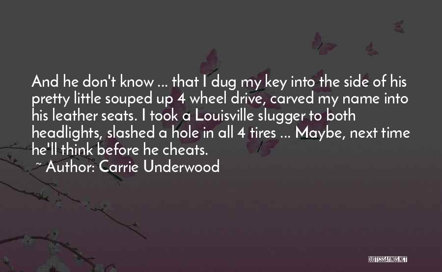 Know My Name Quotes By Carrie Underwood