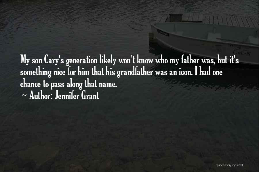 Know My Name Quotes By Jennifer Grant