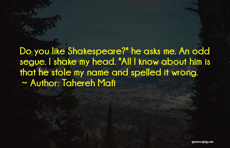 Know My Name Quotes By Tahereh Mafi