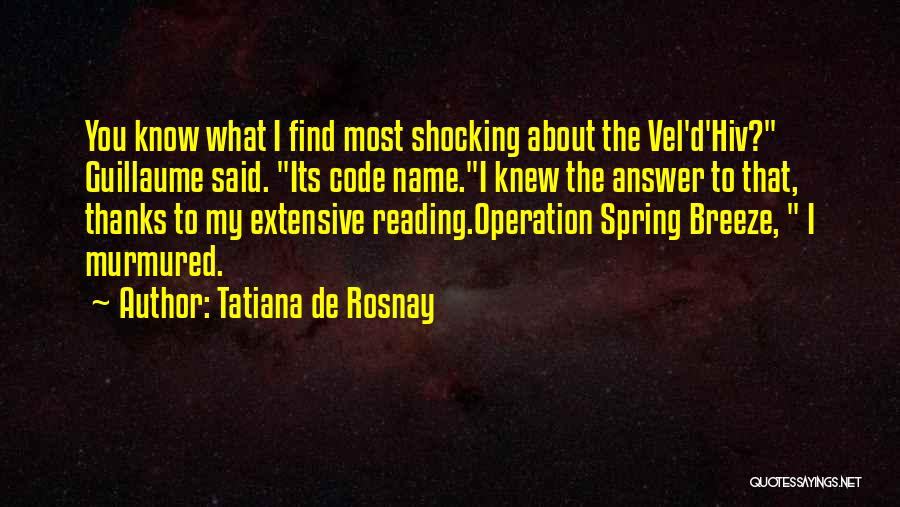 Know My Name Quotes By Tatiana De Rosnay