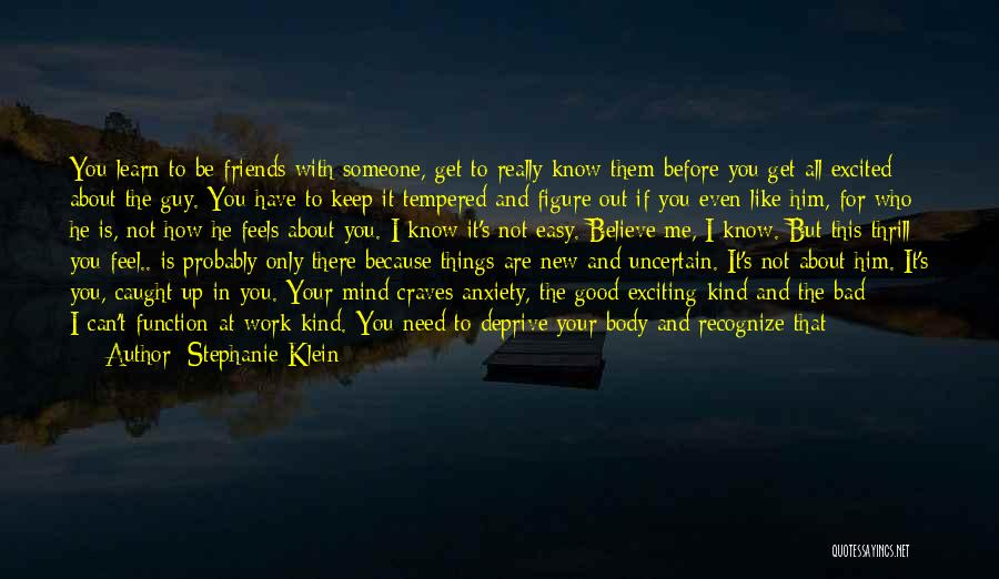 Know Who Your Friends Are Quotes By Stephanie Klein