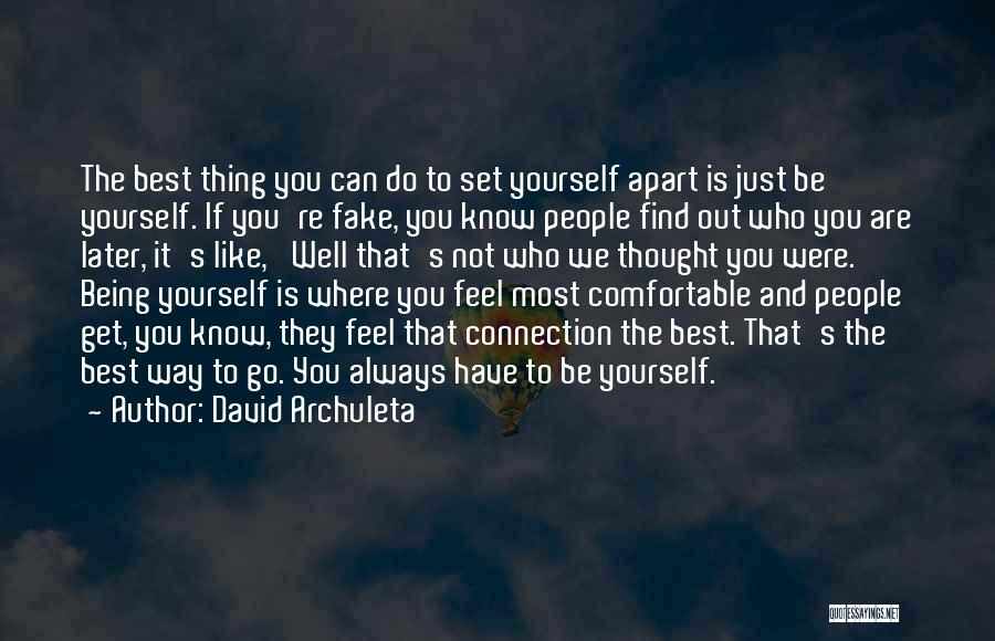 Know You Can Do It Quotes By David Archuleta
