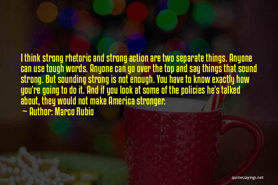 Know You Can Do It Quotes By Marco Rubio