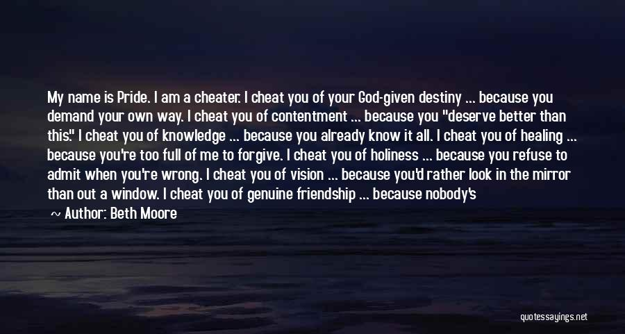 Know You Deserve Better Quotes By Beth Moore