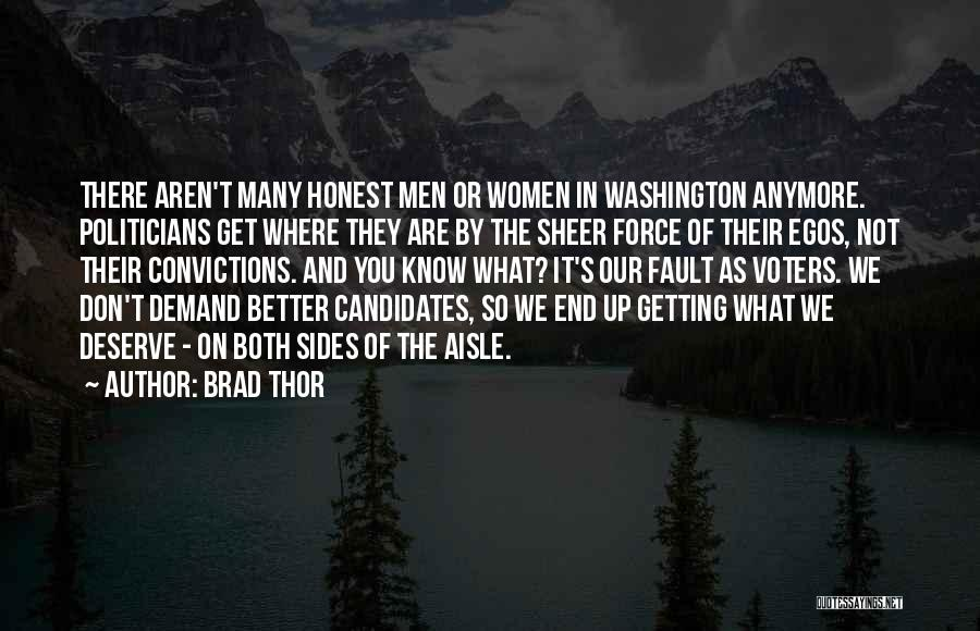 Know You Deserve Better Quotes By Brad Thor