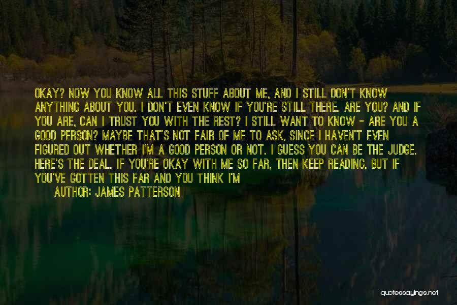 Know You Deserve Better Quotes By James Patterson