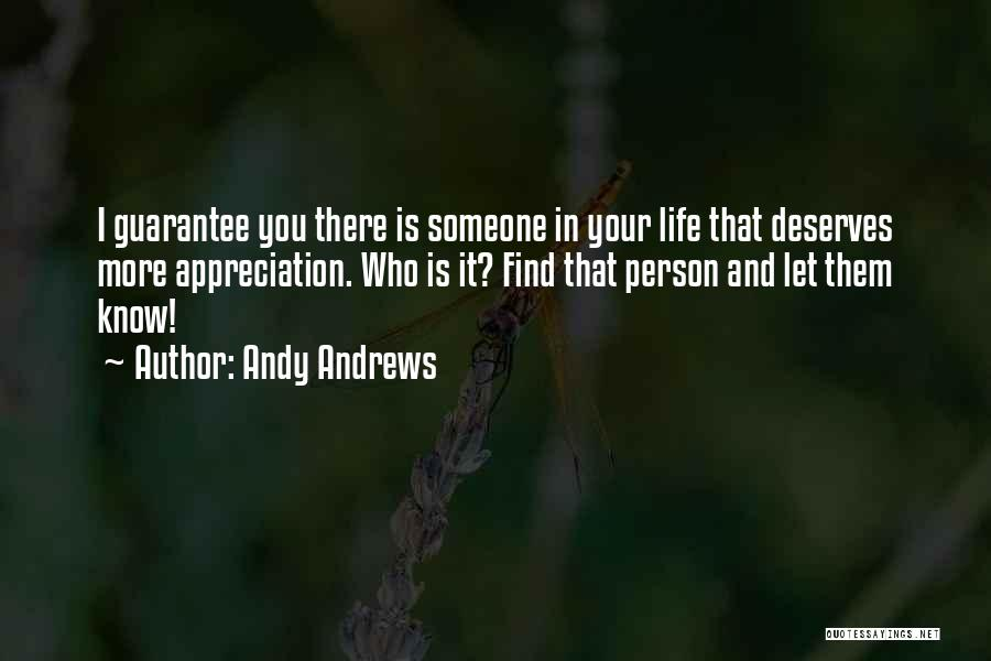 Know You Deserve Quotes By Andy Andrews