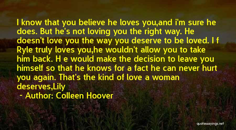 Know You Deserve Quotes By Colleen Hoover