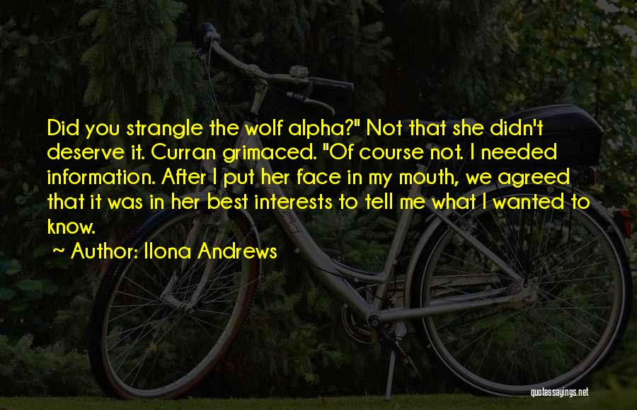 Know You Deserve Quotes By Ilona Andrews