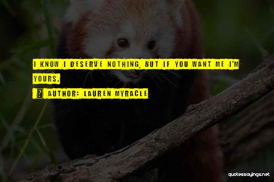 Know You Deserve Quotes By Lauren Myracle