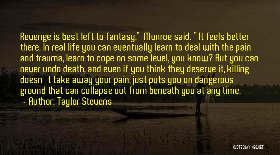 Know You Deserve Quotes By Taylor Stevens
