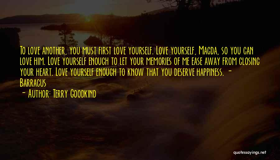 Know You Deserve Quotes By Terry Goodkind