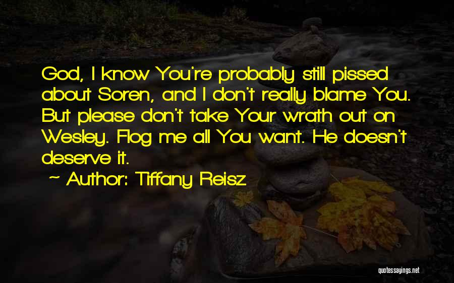 Know You Deserve Quotes By Tiffany Reisz