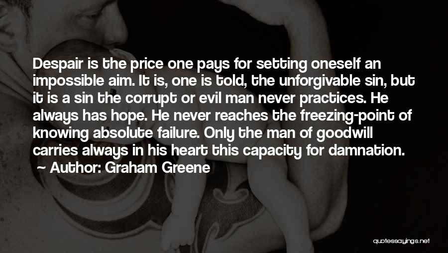 Knowing He Is The One Quotes By Graham Greene