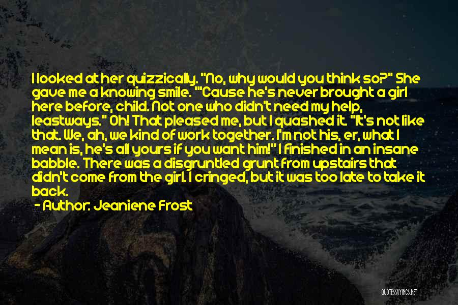 Knowing He Is The One Quotes By Jeaniene Frost