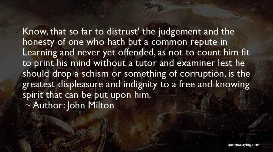 Knowing He Is The One Quotes By John Milton
