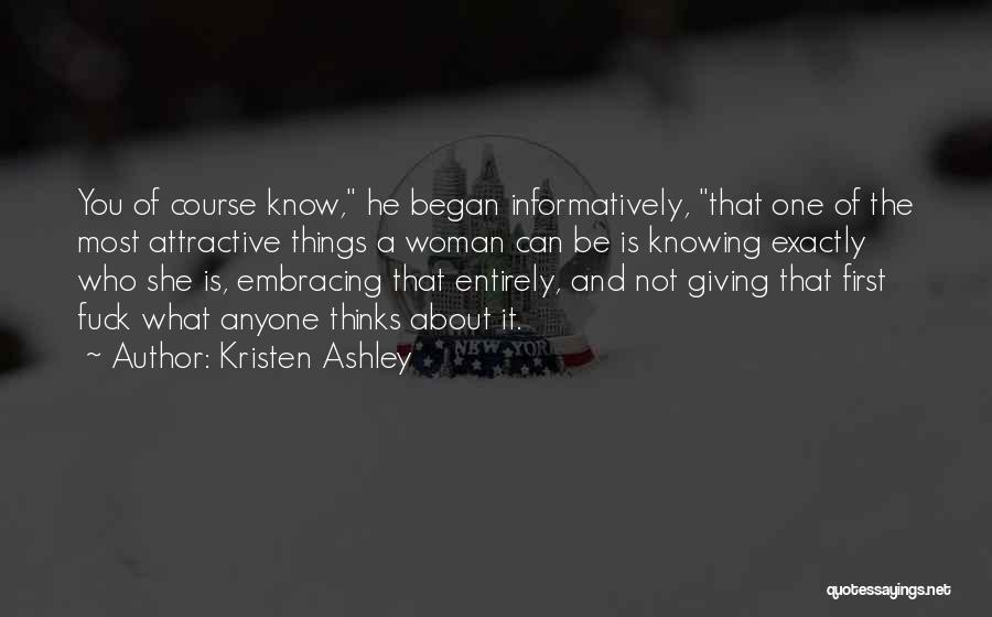 Knowing He Is The One Quotes By Kristen Ashley