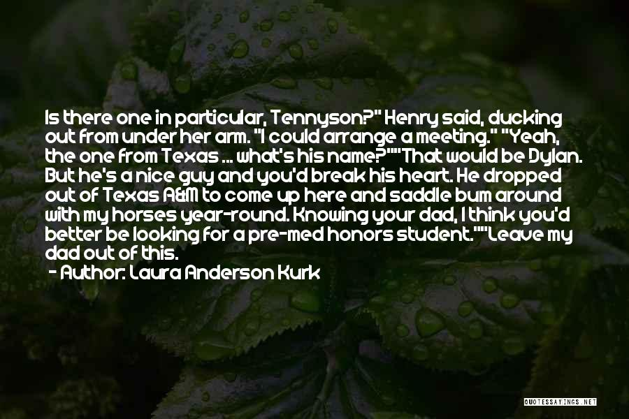 Knowing He Is The One Quotes By Laura Anderson Kurk