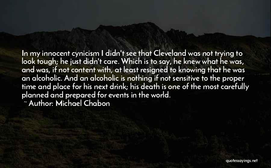 Knowing He Is The One Quotes By Michael Chabon