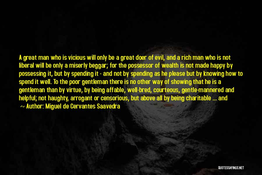 Knowing He Is The One Quotes By Miguel De Cervantes Saavedra