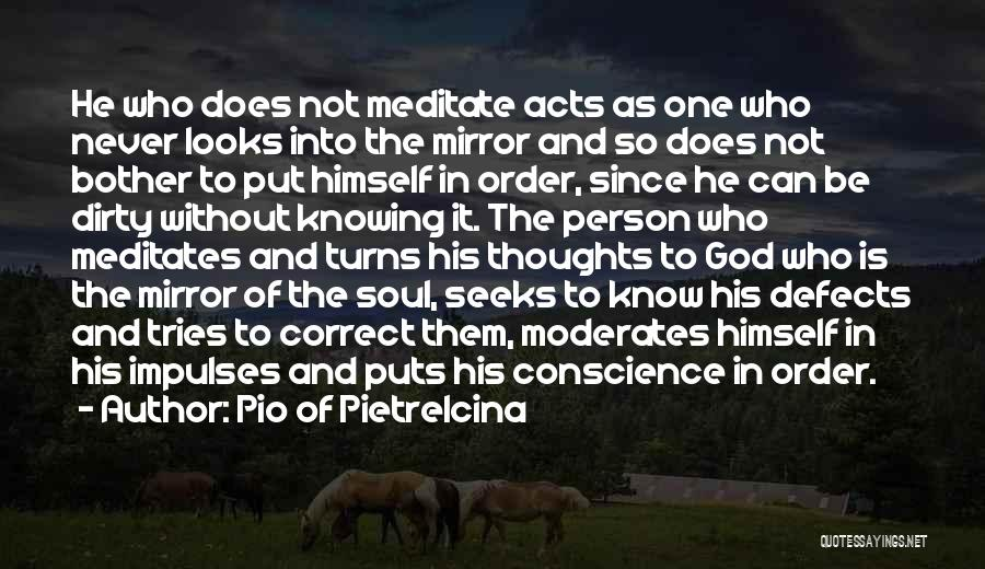 Knowing He Is The One Quotes By Pio Of Pietrelcina