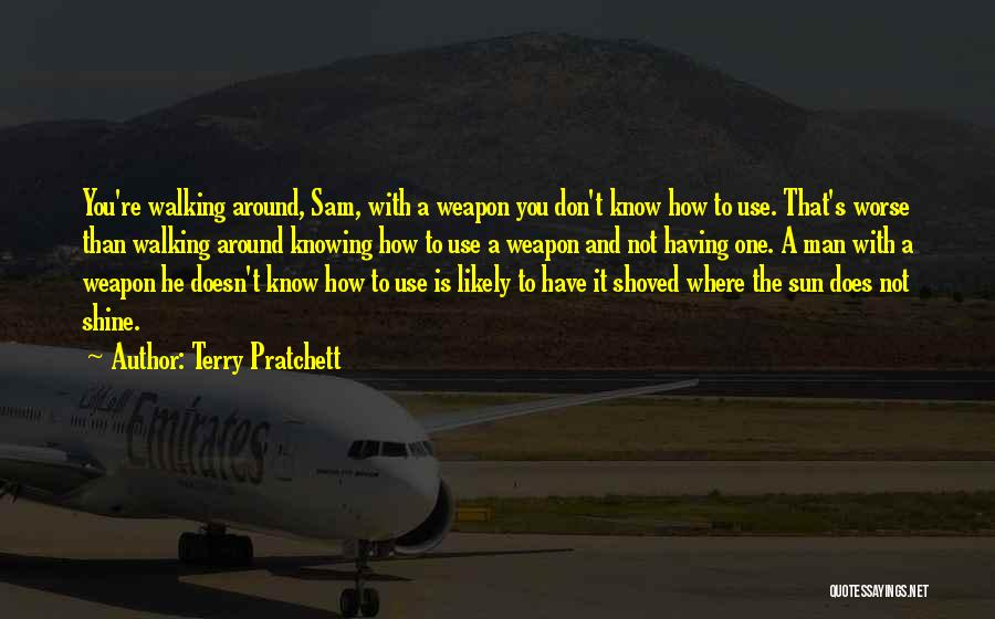 Knowing He Is The One Quotes By Terry Pratchett