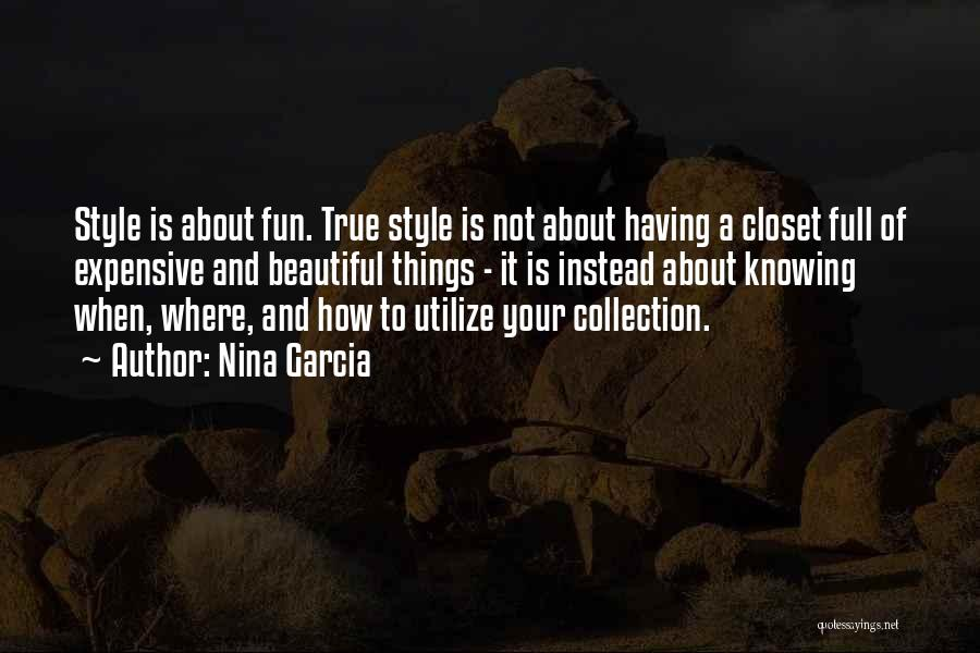 Knowing How To Have Fun Quotes By Nina Garcia