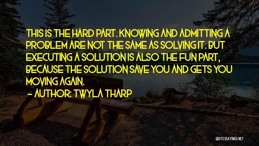Knowing How To Have Fun Quotes By Twyla Tharp