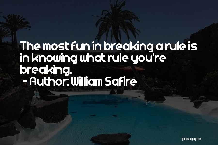 Knowing How To Have Fun Quotes By William Safire