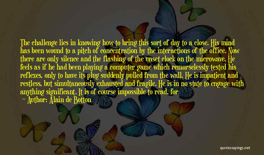 Knowing If He's The One Quotes By Alain De Botton
