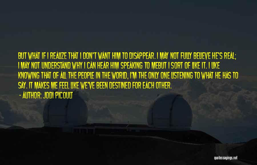 Knowing If He's The One Quotes By Jodi Picoult