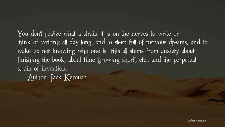 Knowing Someone A Short Time Quotes By Jack Kerouac