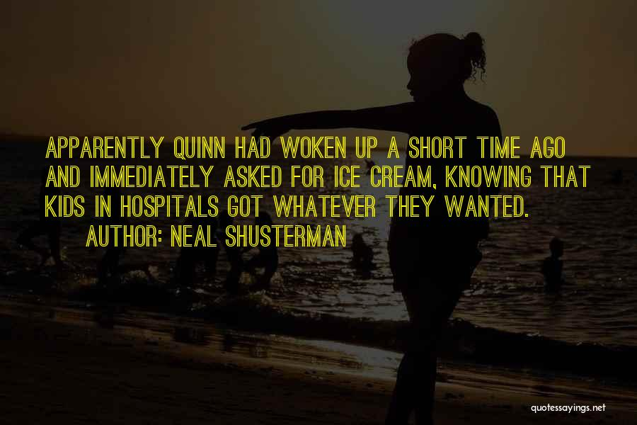 Knowing Someone A Short Time Quotes By Neal Shusterman