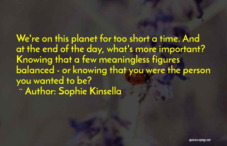 Knowing Someone A Short Time Quotes By Sophie Kinsella