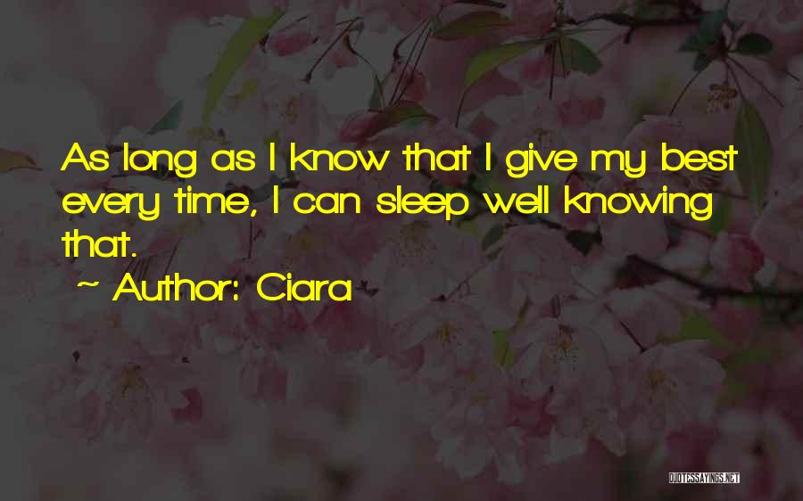Knowing Someone For A Long Time Quotes By Ciara