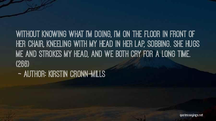 Knowing Someone For A Long Time Quotes By Kirstin Cronn-Mills