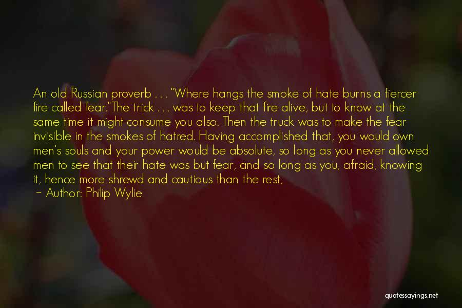 Knowing Someone For A Long Time Quotes By Philip Wylie