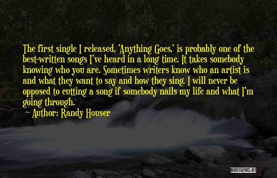 Knowing Someone For A Long Time Quotes By Randy Houser