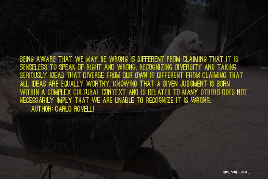 Knowing Something Is Wrong Quotes By Carlo Rovelli